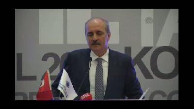 """Numan Kurtulmuş: """"Yeni Türkiye laf olsun diye söylenmiş bir şey değildir"""" - ANKARA"""