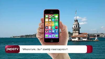 iPhone'umu Bul özelliği nasıl kapatılır?