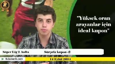 Babatorik: Süper lig 2. hafta Sürpriz Kupon - 2