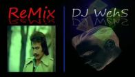orhan gencebay-ay�e-Dj WehS Remix